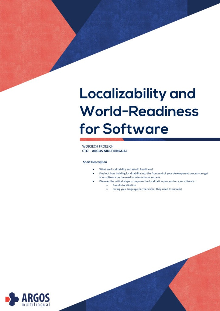 Localizability And World Readiness For Software Argos Multilingual